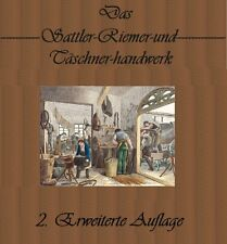 Das Sattler Riemer Täschner Handwerk Lehrbuch Lederbearbeitung Sattel