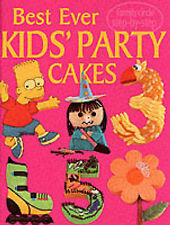 Family Circle Step-by-Step: Best Ever Kids Party Cakes by Murdoch Books