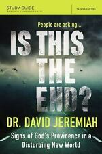 Is This the End? Study Guide: Signs of God's Providence in a Disturbing New Worl