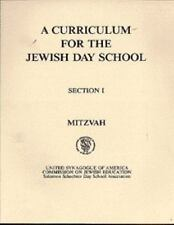 A Curriculum for the Jewish Day School: Mitzvah Section 1 (English and Hebrew