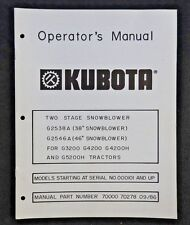 """KUBOTA G3200 G4200 G4200H G5200H TRACTOR 38 46"""" 2-STAGE SNOWBLOWER OWNERS MANUAL"""