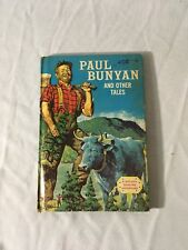 Paul Bunyan And Other Tales 1958 Vintage Children's Book