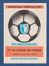 Orig.PRG   Intertoto Cup / IFC 1987    1.FC MAGDEBURG - FC LA CHAUX DE FONDS  !!