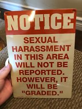 Notice: Sexual Harrassment Sign Reproduction, 11.5X8""