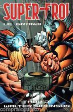 volume SUPER EROI n.40 THOR DI WALTER SIMONSON - Marvel Panini