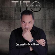 TITO NIEVES - CANCIONES QUE NO SE OLVIDAN * NEW CD