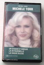 MICHELE TORR . UN DISQUE D'AMOUR (compilation) . CASSETTE AUDIO . K7 . TAPE