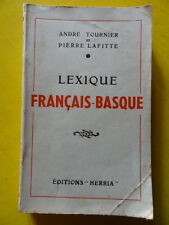 André Tournier Pierre Lafitte Lexique Français Basque Editions Herria 1954
