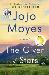 The Giver of Stars: A Novel [Random House Large Print] Moyes, Jojo
