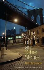 The Source of Life and Other Stories (Pitt Drue Heinz Lit Prize)