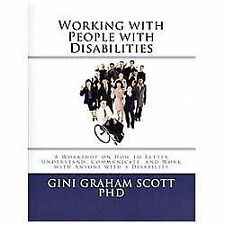 Working with People with Disabilities : A Workshop on How to Better...