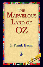 The Marvelous Land of Oz by Baum, L. Frank