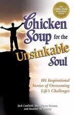 Chicken Soup For The Unsinkable Soul - Paperback Cover 374 Pages 1999 Edition