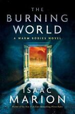The Burning World: A Warm Bodies No