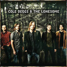 Cole Deggs & The Lonesome 2007 by Cole Deggs & The Lones *NO CASE DISC ONLY*