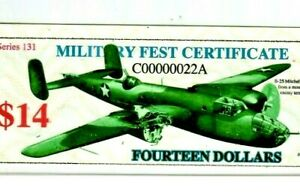 """$14 """"MILITARY FEST CERTIFICATE""""(SERIES 131) """"MILITARY""""  000000022* LOWW $14 !!!!"""