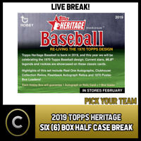 2019 TOPPS HERITAGE BASEBALL - 6 BOX (HALF CASE) BREAK #A199 - PICK YOUR TEAM