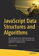 JavaScript Data Structures and Algorithms An Introduction to Understanding and I