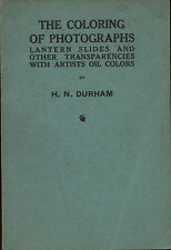 Coloring photographs lantern slides transparencies with oils H.N. Durham 1943