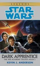 Dark Apprentice (Star Wars: The Jedi Academy Trilogy, Vol. 2) by Kevin J. Anders
