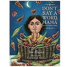 Don't Say a Word, Mama / No Digas Nada, Mama (English and Spanish Edition)