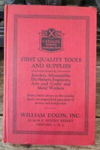 1926 WILLIAM DIXON TOOL CATALOG : Jewelers, Metalworkers & Silversmiths Original