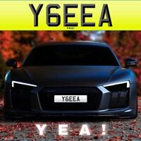 YEA! (Y6 EEA) Private Number Plate YEAH YE YEA RARE CLEAR POWER WOW BEST CHEAP