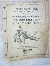 56 Original Operator Manuel New Idea One Row Corn Picker No 10 Repair Part List