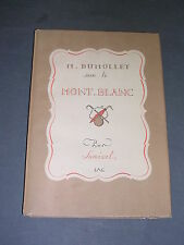 Samivel Mr Dumollet sur le Mont-Blanc Editions IAC 1946 dessins couleurs