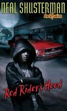 Red Rider's Hood Bk. 2 by Neal Shusterman (2006, Paperback)