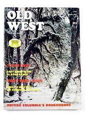 OLD WEST #38 Winter 1973 Doukhobors/Patrick Manogue/Jesse Shepard/Folsom Site