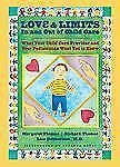 Love and Limits  In and Out of Child Care  NEW Thomas