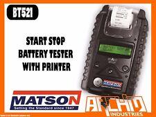 MATSON BT521 START STOP BATTERY TESTER WITH PRINTER - ANALYZER