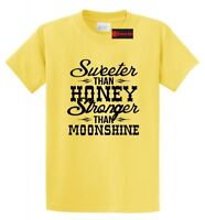 Sweeter Honey Stronger Than Moonshine Funny T Shirt Country Redneck Gift Tee