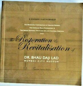 BOOK ON DR. BHAU DAJI LAD MUMBAI CITY MUSEUM RESTORATION & REVITALISATION INDIA