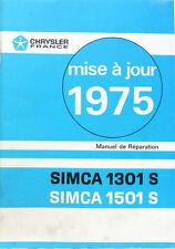 1975 SIMCA 1301 S 1501 S MANUEL DE REPARATION SUPPLEMENT MISE A JOUR ETAT NEUF