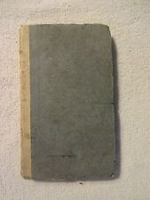 """The Free Grace of God"", RARE, 1811 Presumed 1st Edition"