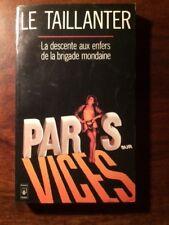 PROSTITUTION/LE TAILLANTER/DESCENTE AUX ENFERS DE LA BRIGADE MONDAINE 1983 POCHE