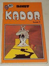 KADOR Tome 1 par BINET - J'AI LU BD 1987 (A l'origine FLUIDE GLACIAL)