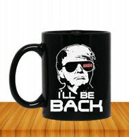 Donald Trump 2024 I'll be back Coffee Mug