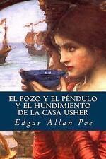 El Pozo y el Péndulo y el Hundimiento de la Casa Usher by Edgar Allan Poe...