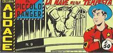 Collana AUDACE VI Serie - IL PICCOLO RANGER n° 9 (Araldo, 1964) Anastatica