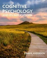 COGNITIVE PSYCHOLOGY AND ITS IMPLICATIONS NOVATO ANDERSON JOHN R.