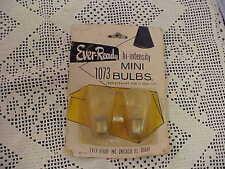 Mini Bulbs 2 EVER-READY 1073 Hi-Intensity 12 Volt New But Old Stock