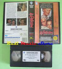 VHS film LE RELAZIONI PERICOLOSE 1991 Close Pfeiffer WARNER SCUDI (F78) no dvd