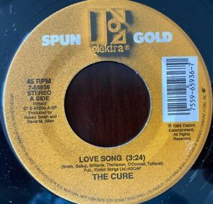 "THE CURE LOVE SONG 1989 USA SPUN GOLD ELEKTRA 7-65936 RELEASE 7"" SINGLE"