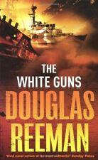 The White Guns By Douglas Reeman. 9780099502302