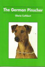 THE GERMAN PINSCHER. GLORIA CUTHBERT SOFT BACK BOOK