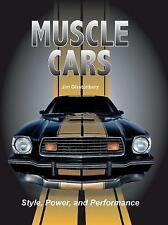 Muscle Cars: Style, Power, and Performance,Glastonbury, Jim,Excellent Book mon00