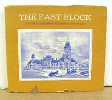 The East Block of The Parliament Buildings of Canada 1967 HB/DJ